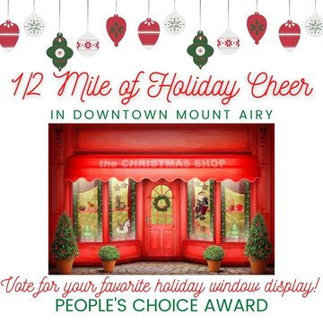 Be sure to check out all the beautifully decorated windows during the 1/2 Mile of Holiday Cheer event in Downtown Mount Airy this Thursday from 6pm until 6:30pm! We want you to vote on your favorite so we can award a People's Choice winner!