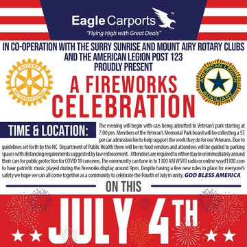 Although the 4th of July Parade has been cancelled, we are so excited that thanks to our Mount Airy Rotary Clubs, American Legion Post 123 and Eagle Carports, there WILL be FIREWORKS! 🎆🎇 This event will take place at Veterans Memorial Park on July 4th. We